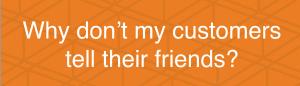 why-dont-customers-refer-kokoroinc