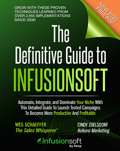 The Definitive Guide to Infusionsoft book by Cindy Zuelsdorf and Wes Schaeffer