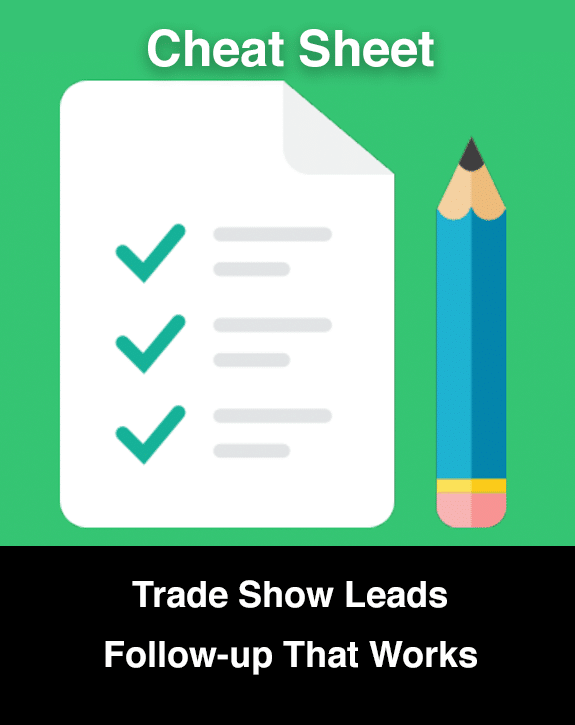 Most of us have gone to a trade show without having a solid plan in place for following up on the show leads… Let it go and move on, and be ready for the next show with this proven system that works wonders. You'll love it!