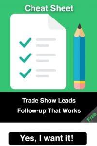 Trade show lead follow up cheat sheet
